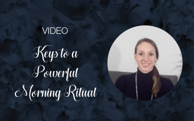 The 3 Keys to a Powerful Morning Ritual